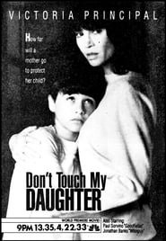 Don't Touch My Daughter (1991)