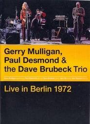 Gerry Mulligan, Paul Desmond & The Dave Brubeck Trio: Live in Berlin (1970)