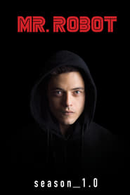 Mr. Robot Saison 1 streaming vf
