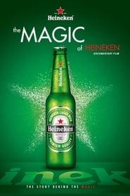 The Magic of Heineken (2014)