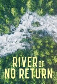 River of No Return Season 1 Episode 2