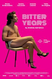 Watch Bitter Years (2019)