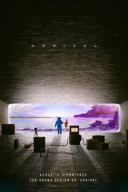 Acoustic Signatures: The Sound Design of 'Arrival'