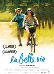 The Good Life (La belle vie)