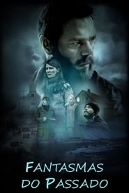 Fantasmas do Passado (2018) Blu-Ray 1080p Download Torrent Dub e Leg