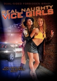 Real Naughty Vice Girls (2018)