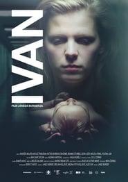 Ivan (2017) Online Cały Film CDA