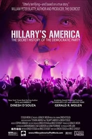 Hillary's America: The Secret History of the Democratic Party (2016) Full Movie