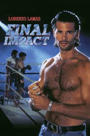 Voir Final Impact streaming complet gratuit | film streaming, StreamizSeries.com