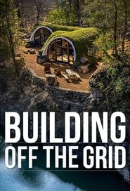 Building Off the Grid - Season 11