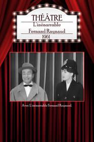 L'inénarrable Fernand Raynaud