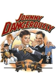 Poster for Johnny Dangerously