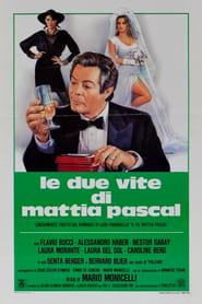 The Two Lives of Mattia Pascal