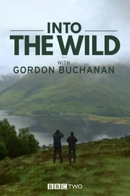 Into the Wild with Gordon Buchanan 2016