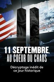 11 septembre, au cœur du chaos (2021)