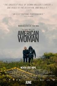 Regardez American Woman Online HD Française (2018)