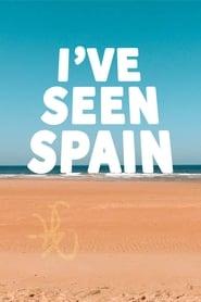 I've Seen Spain