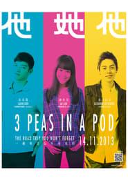 3 Peas in a Pod (2013)