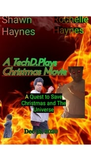 A TechD.Plays Christmas Movie (2020)