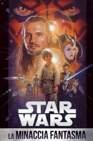 Guardare Star Wars: Episodio I - La minaccia fantasma