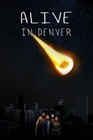Alive in Denver 2018