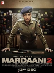 Mardaani 2 (2019) HDRip Hindi Full Movie