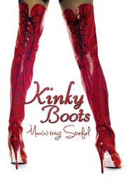 Kinky Boots – Man(n) trägt Stiefel (2005)