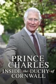 Prince Charles: Inside the Duchy of Cornwall 2019