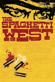 مترجم أونلاين و تحميل The Spaghetti West 2005 مشاهدة فيلم