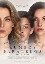 Rumbos Paralelos Película Completa HD 720p [MEGA] [LATINO] 2016