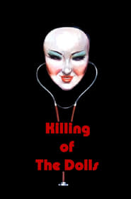 Killing of the Dolls
