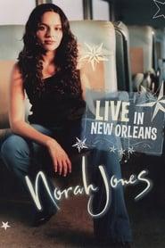 Norah Jones: Live in New Orleans (2003)