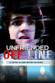 Unfriended : Off-Line
