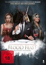 Blood Feast – Blutiges Festmahl (2016)