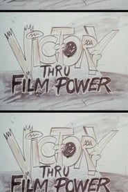 Victory Thru Film Power (1980)