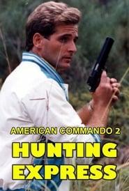 American Commando 2 — Hunting Express 1988