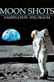 Moon Shots - Faszination Weltraum 2015
