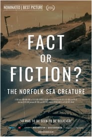 Fact or Fiction? The Norfolk Sea Creature (2021)