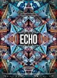 Regardez Echo Online HD Française (2019)