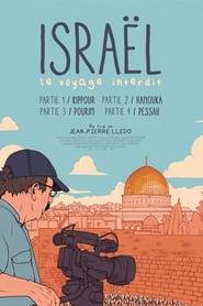 Israël: le voyage interdit - Partie I : Kippour 2020