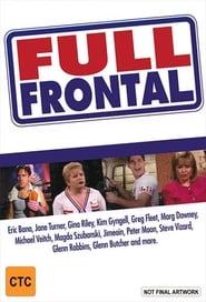 Voir Full Frontal en streaming VF sur StreamizSeries.com | Serie streaming