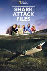 Watch Shark Attack Files (2021)
