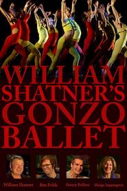 Poster William Shatner's Gonzo Ballet 2009