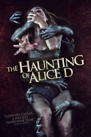 The Haunting of Alice D 2014