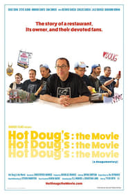 Hot Doug's: The Movie : The Movie | Watch Movies Online