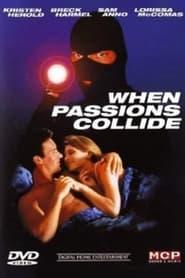 مشاهدة فيلم When Passions Collide 1997 مترجم أون لاين بجودة عالية