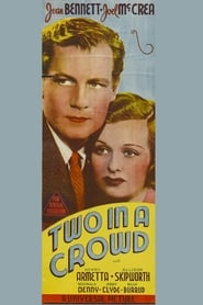 Two in a Crowd 1936