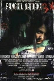 Panggil Namaku Tiga Kali (2005)
