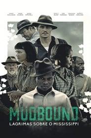 Mudbound: Lágrimas Sobre o Mississipi Dublado