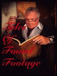Tales of Found Footage (2019)